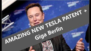 TESLA NEW PATENT, GERMAN MINISTER NO Giga Berlin delays! TESLA FUD