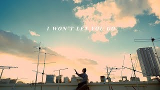 GOT7 「I WON'T LET YOU GO」 Music Video