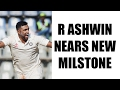 R Ashwin Nears New Record : 2 wickets short of becoming fa..