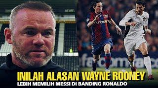 Mengapa Wayne Rooney Terang Terangan Menilai Messi Lebih Baik Daripada Ronaldo?