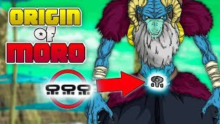 Moro's Symbol: Origin Of MORO Part 2 | Dragon Ball Super 2019