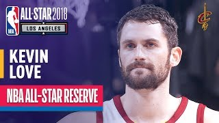 Kevin Love All-Star Reserve   Best Highlights 2017-2018