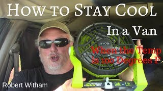 How to Stay Cool Living in a Van During a Heat Wave
