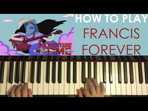 HOW TO PLAY - Adventure Time - Francis Forever - Mitski (Piano Tutorial Lesson)