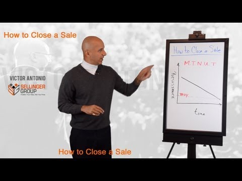 How to Close a Sale - 5 Reasons Clients Don't Buy  -  M.T.  N.U.T.