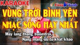 Karaoke Vùng Trời Bình Yên Disco Remix | Nhạc Sống Hay Nhất 2017 | KEYBOARD TRƯỜNG GIANG