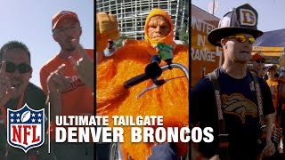 Denver Broncos Super Fans Tailgate Traditions | Ultimate Tailgate | NFL Network