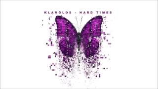 Klanglos - Hard Times
