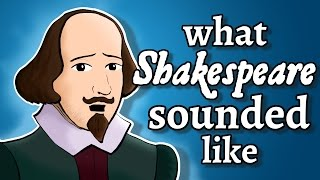 What Shakespeare's English Sounded Like - and how we know
