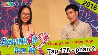 Mai mối cho anh chàng đẹp trai nhưng ế vì quá khó tính | Quang Linh - Ngọc Anh | BMHH 178