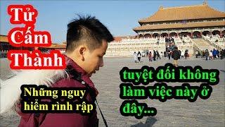 Hai lúa lần đầu vào Tử Cấm Thành tại Bắc Kinh và cái kết bị taxi Trung Quốc lừa sấp mặt