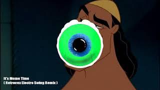 It's Meme Time (Retrovex Electro Swing Remix)