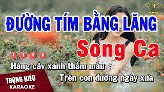 Karaoke Đường Tím Bằng Lăng Song Ca Nhạc Sống | Trọng Hiếu