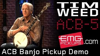 Watch the Trade Secrets Video, EMG ACB Banjo Pickup System featuring Tim Weed