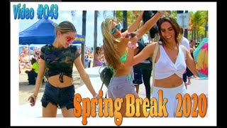 Spring Break 2020 / Fort Lauderdale Beach / Video #043