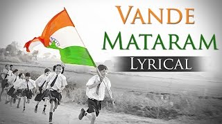 Vande Mataram – National Song of India