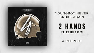 nba-youngboy-2-hands-ft-kevin-gates-4-respect.jpg