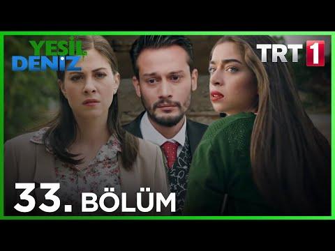 Yeşil Deniz (33.Bölüm YENİ) | 15 Haziran Sezon Finali Full HD 1080p Tek Parça Dizi İzle