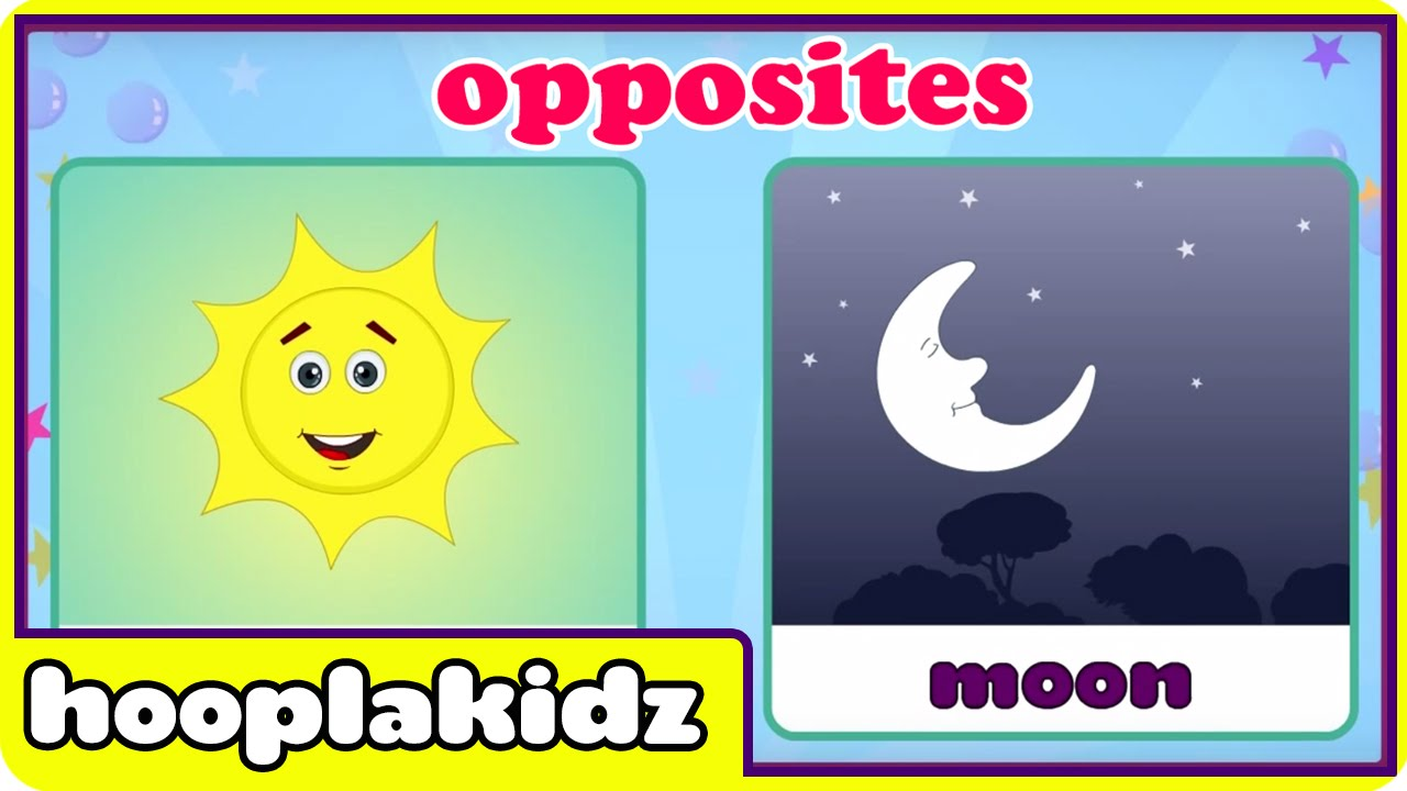 Learn Opposites 2 - Fun and Educational Videos for Kids