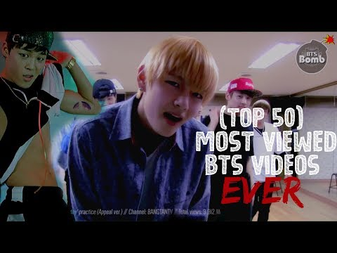 (Top 50) Most Viewed BTS Videos EVER!