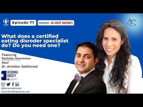 Episode 77: What does a certified eating disorder specialist do? Do you need one?