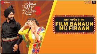 Film Banaun Nu Firaan – Ammy Virk – Nikka Zaildar 3 Video HD