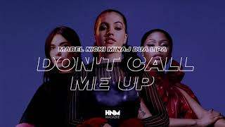 Mabel - Don't Call Me Up (feat. Nicki Minaj & Dua Lipa)