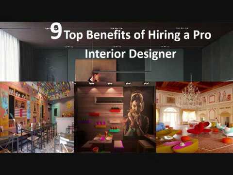 9 Top Benefits of Hiring a Pro Interior Designer