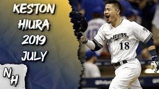 Keston Hiura 2019 July Highlights