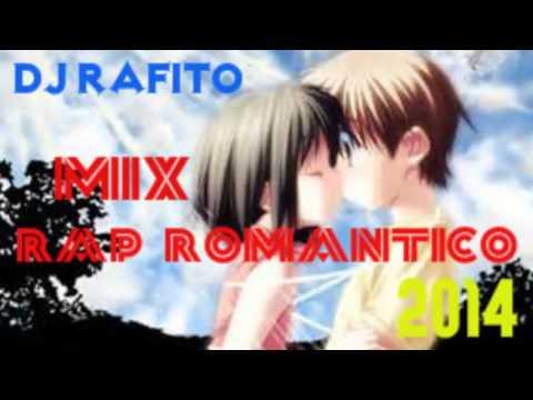 Mix Rap Romantico 2014 Lo mas nuevo
