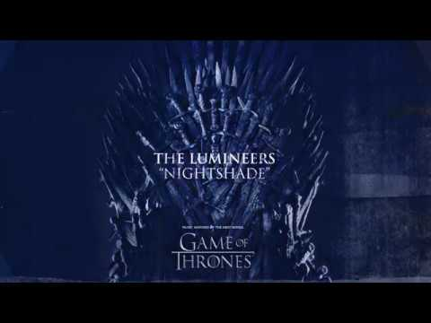 The Lumineers - Nightshade (For The Throne - Music Inspired by the HBO Series Game of Thrones)