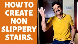 How to keep your stairs non slippery.  How not to fall from stairs - Hindi