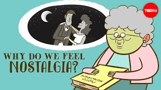 Why do we feel nostalgia? - Clay Routledge