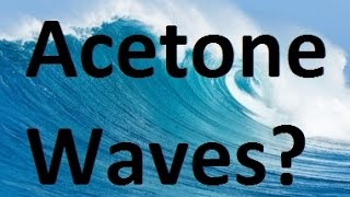 What If The Oceans Were Made Of Acetone?