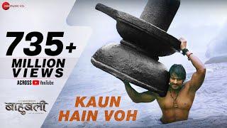 Kaun Hain Voh - Full Video | Baahubali - The  Beginning | Kailash Kher & Mounima | Prabhas