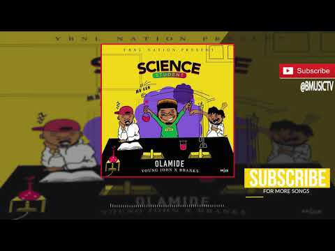 Olamide - Science Student (OFFICIAL AUDIO 2018)