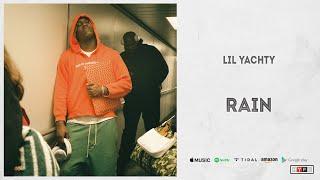 Lil Yachty - RAIN