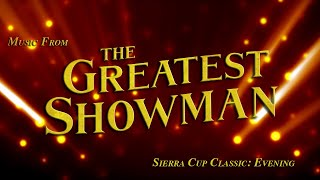 Bulldog Marching Band | 2018 Sierra Cup Classic - Evening | Music from The Greatest Showman