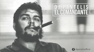 ✪ DJ Pantelis - El Comandante ✪