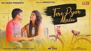 Tere Pyar Mein – Mr Qazi – Renu Saini