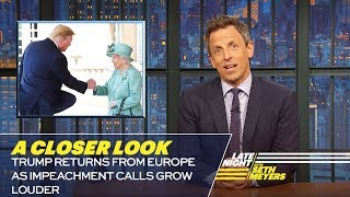 Trump Returns from Europe as Impeachment Calls Grow Louder: A Closer Look