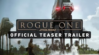 Rogue One: A Star Wars Story – Teaser Trailer