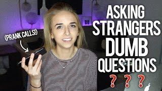 ASKING STRANGERS DUMB QUESTIONS