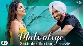 Matwaliye – Satinder Sartaaj