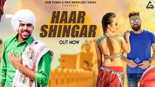 Haar Shingar – Masoom Sharma