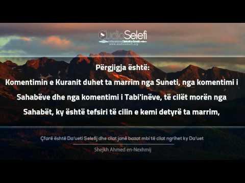Çfarë është Da'ueti Selefij dhe cilat janë bazat mbi të cilat ngrihet ky Da'uet - Shejkh Ahmed en-Nexhmi