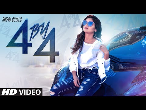 Shipra Goyal: 4 by 4 (Full Song) Ikwinder Singh - Alfaaz