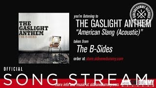 The Gaslight Anthem - American Slang (Acoustic)