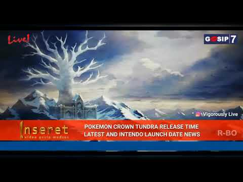 Game News: Pokemon Crown Tundra release time latest and Nintendo launch date news