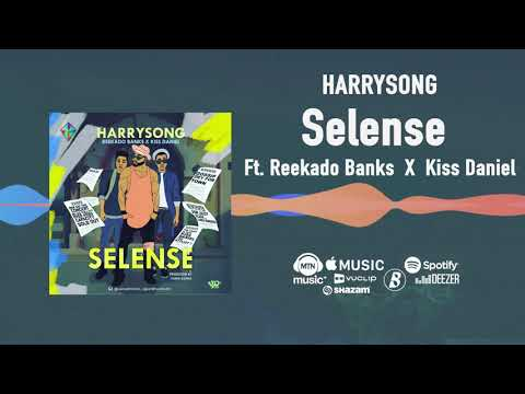 Harrysong - Selense [Official Audio] ft. Reekado Banks, Kiss Daniel